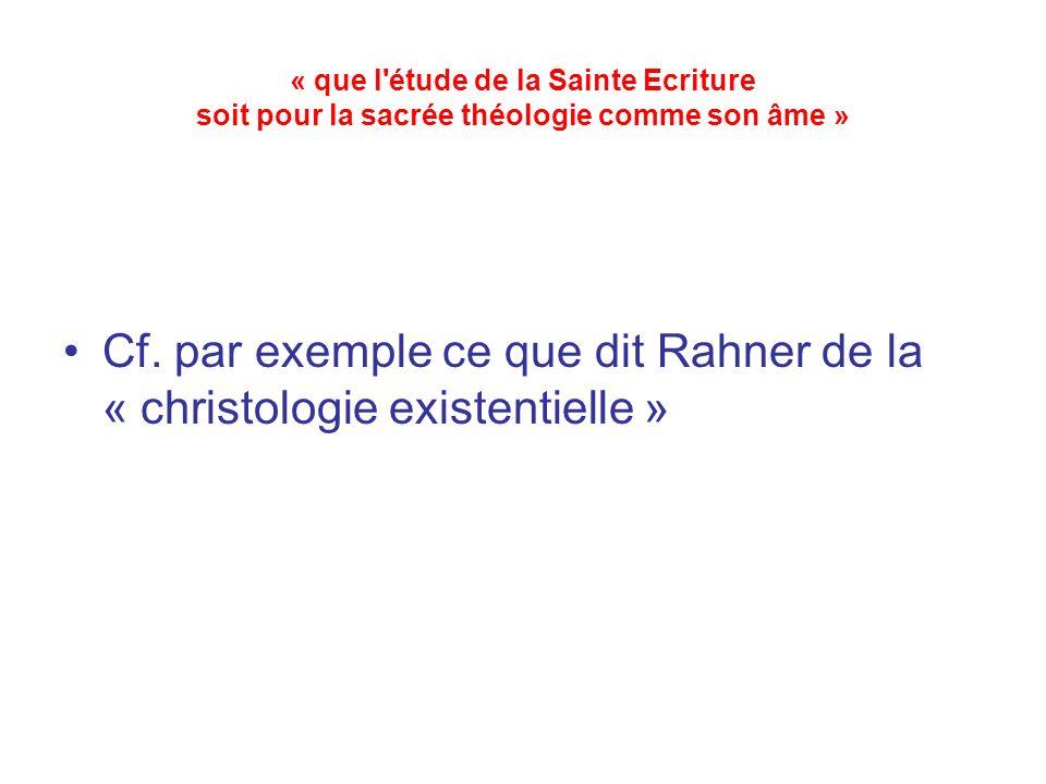 « que l étude de la Sainte Ecriture soit pour la sacrée théologie comme son âme » Cf.