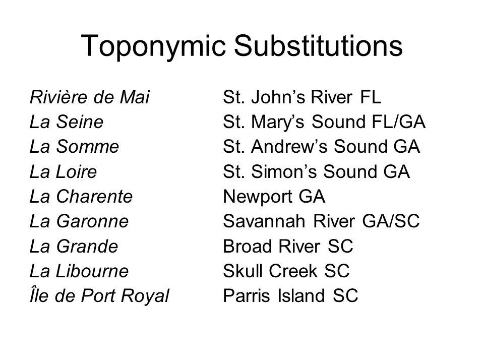 Toponymic Substitutions Rivière de Mai St.Johns River FL La SeineSt.