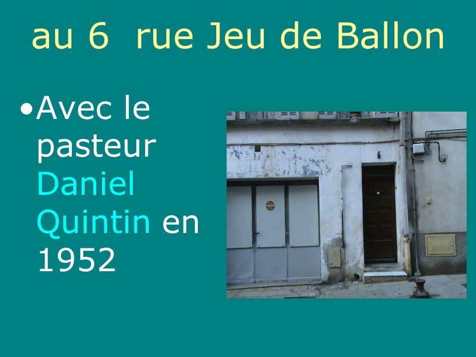 Départ de la rue Jeu de Ballon pour la rue Marceau, au premier étage du No 12 en 1958 Avec le pasteur Gabriel Waccus qui a été notre pasteur du 01/01/1966 au 30/09/1969.