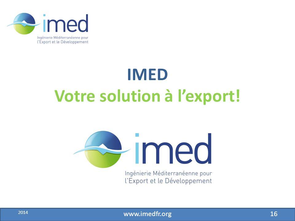 Développement IMED – fév.2010 IMED Votre solution à lexport.