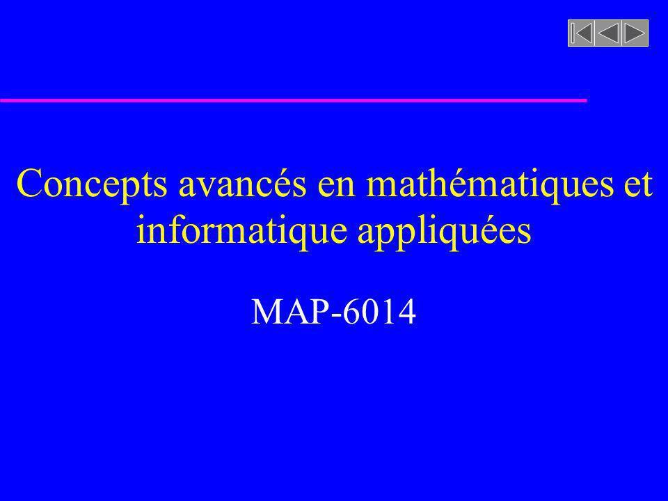 Concepts avancés en mathématiques et informatique appliquées MAP-6014