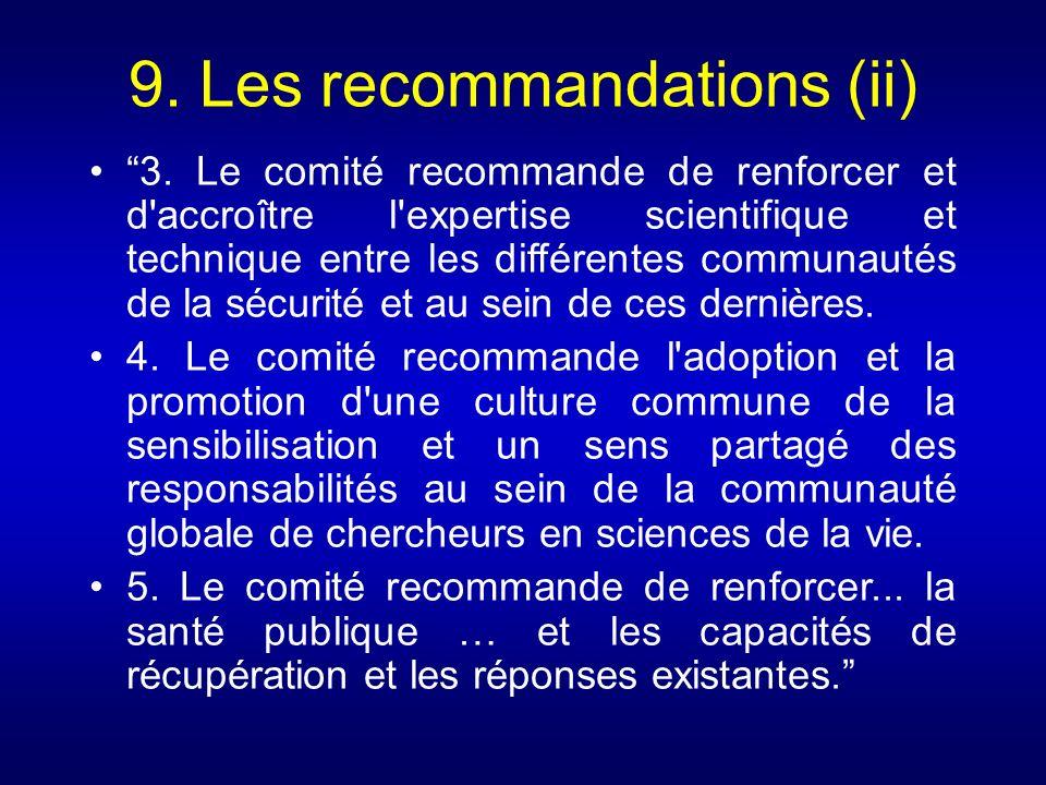 9. Les recommandations (ii) 3. Le comité recommande de renforcer et d'accroître l'expertise scientifique et technique entre les différentes communauté