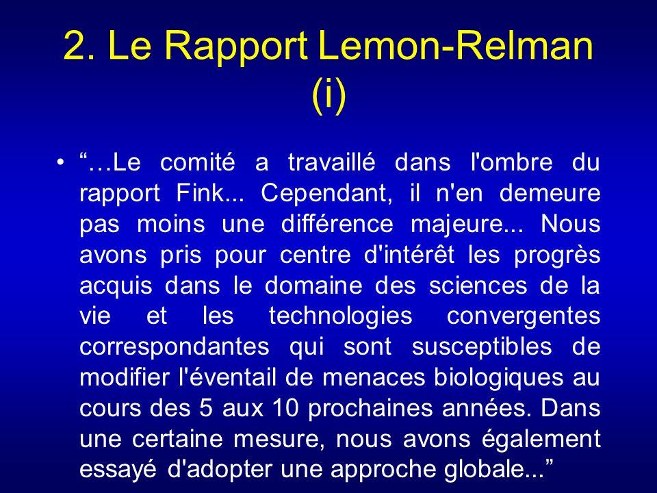 2. Le Rapport Lemon-Relman (i) …Le comité a travaillé dans l'ombre du rapport Fink... Cependant, il n'en demeure pas moins une différence majeure... N