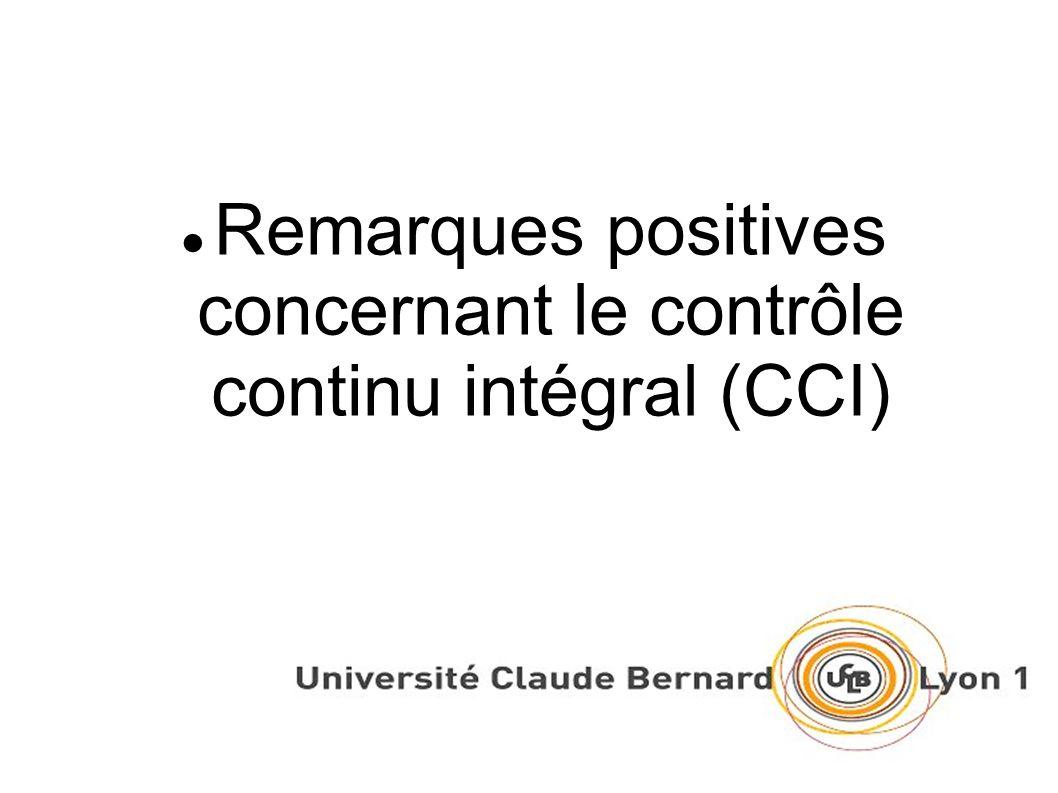 Remarques positives concernant le contrôle continu intégral (CCI)