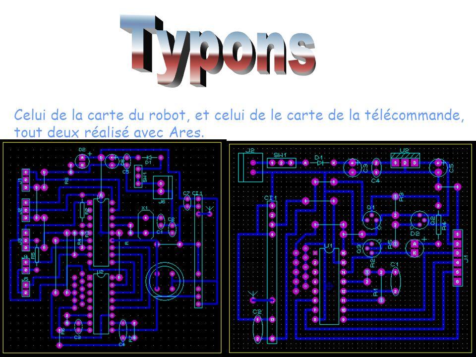 Celui de la carte du robot, et celui de le carte de la télécommande, tout deux réalisé avec Ares.