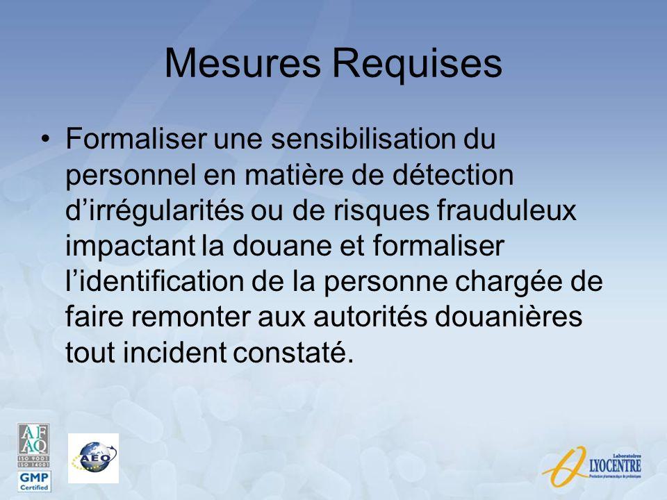 Mesures Requises Formaliser une sensibilisation du personnel en matière de détection dirrégularités ou de risques frauduleux impactant la douane et fo