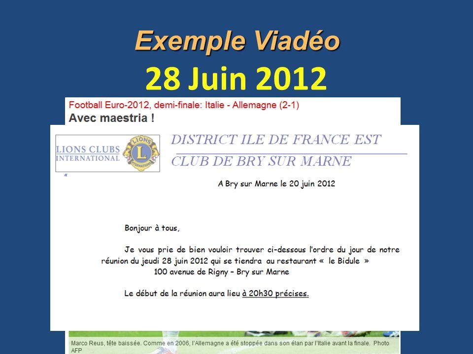 28 Juin 2012 Exemple Viadéo