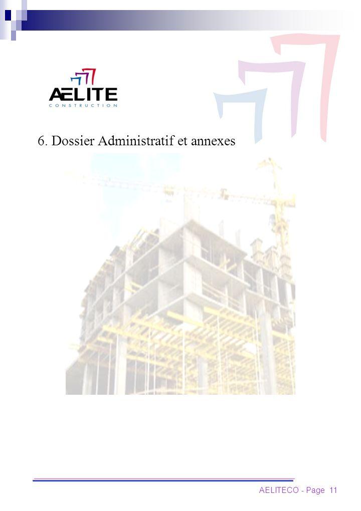 AELITECO - Page 11 6. Dossier Administratif et annexes