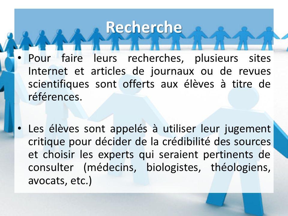 Recherche Pour faire leurs recherches, plusieurs sites Internet et articles de journaux ou de revues scientifiques sont offerts aux élèves à titre de références.