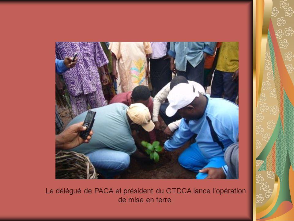 Le délégué de PACA et président du GTDCA lance lopération de mise en terre.