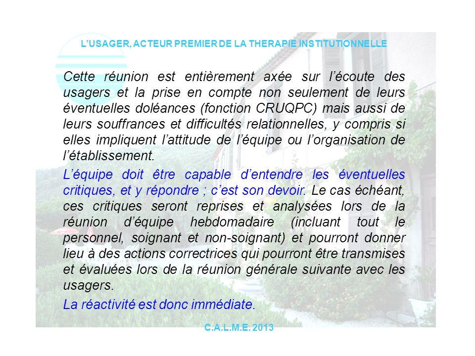 LUSAGER, ACTEUR PREMIER DE LA THERAPIE INSTITUTIONNELLE C.A.L.M.E.