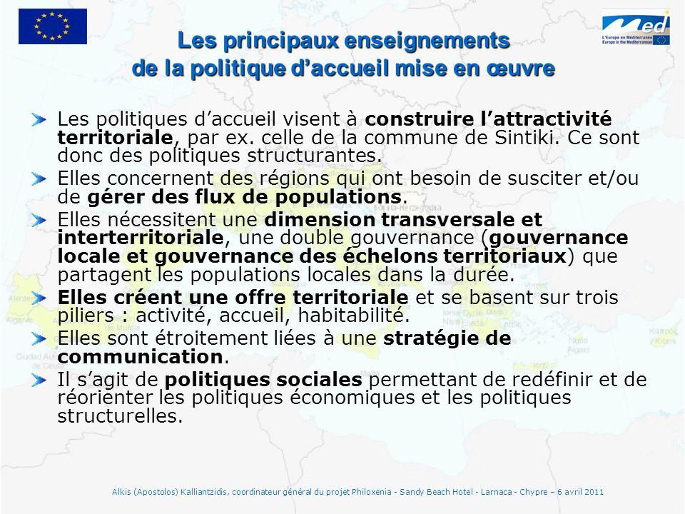 Les principaux enseignements de la politique daccueil mise en œuvre Les politiques daccueil visent à construire lattractivité territoriale, par ex.