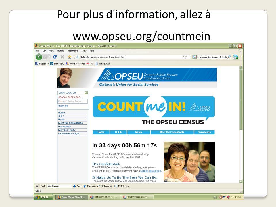Pour plus d'information, allez à www.opseu.org/countmein