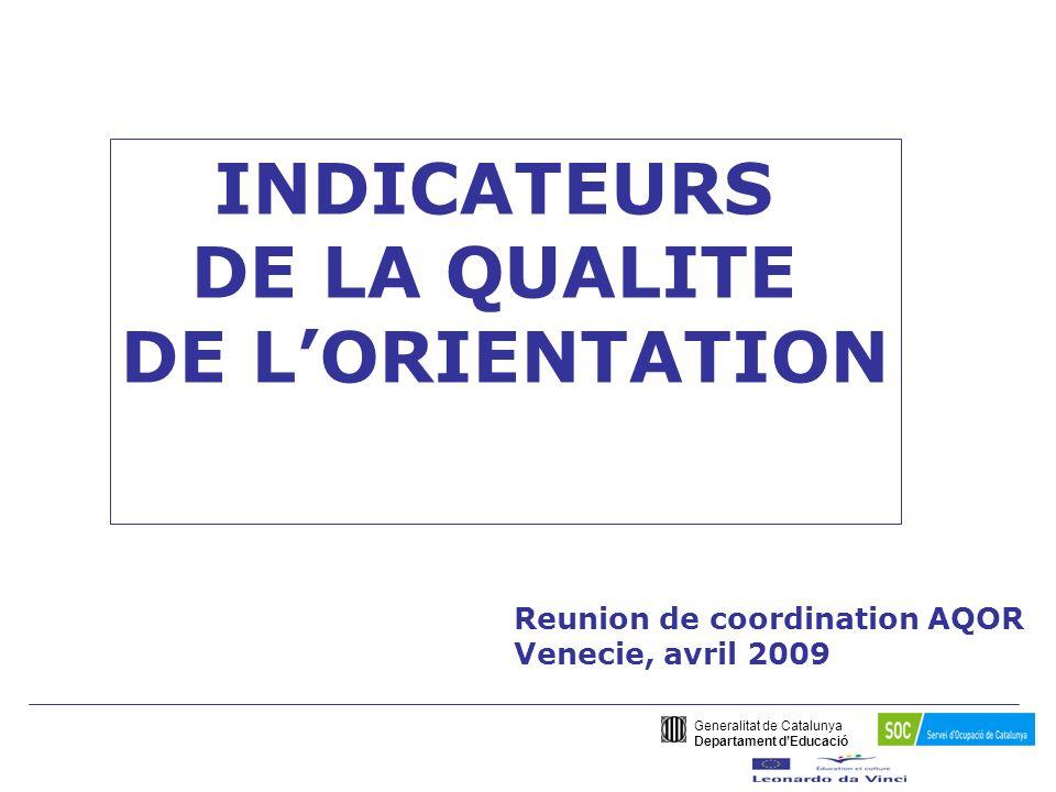 Generalitat de Catalunya Departament dEducació PROJECTE AQOR-Millora de la Qualitat de lOrientació Résumé des travaux de validation du Questionnaire dEvaluation ___________________________________ En conclusion, Nous réitérons que le Questionnaire d Indicateurs de Qualité de l Orientation à été validé par les deux domaines (éducatif et de lemploi) bien qu il y a de petites différences dans l adaptation des indicateurs aux structures éducatives (collectifs jeunes) et aux structures de lemploi (collectif adulte).