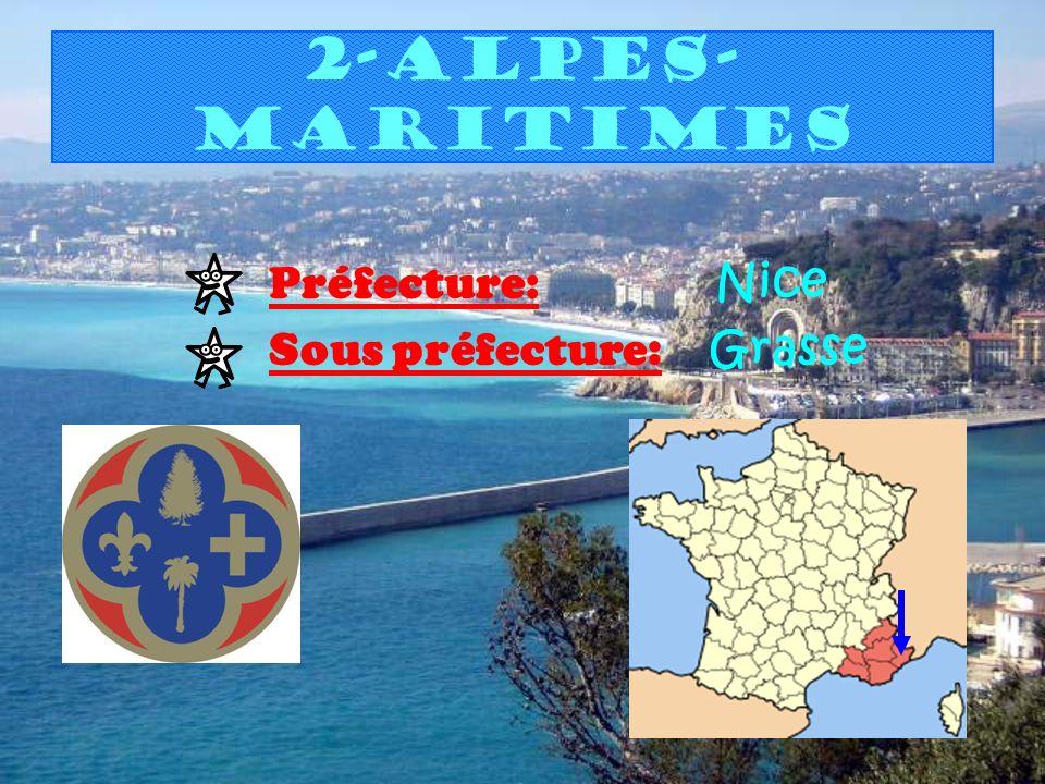 2-Alpes- maritimes Préfecture: Nice Sous préfecture: Grasse