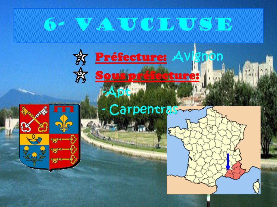 6- Vaucluse Préfecture: Avignon Sous préfecture: -Apt - Carpentras