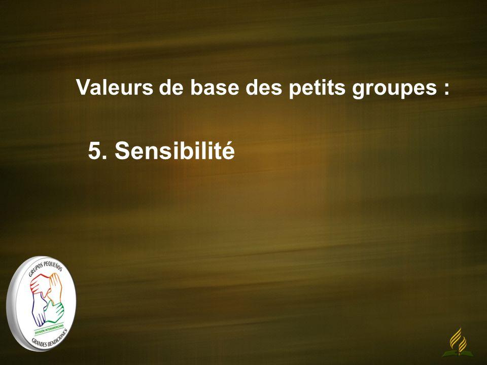 Valeurs de base des petits groupes : 5. Sensibilité