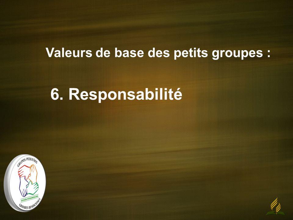 Valeurs de base des petits groupes : 6. Responsabilité