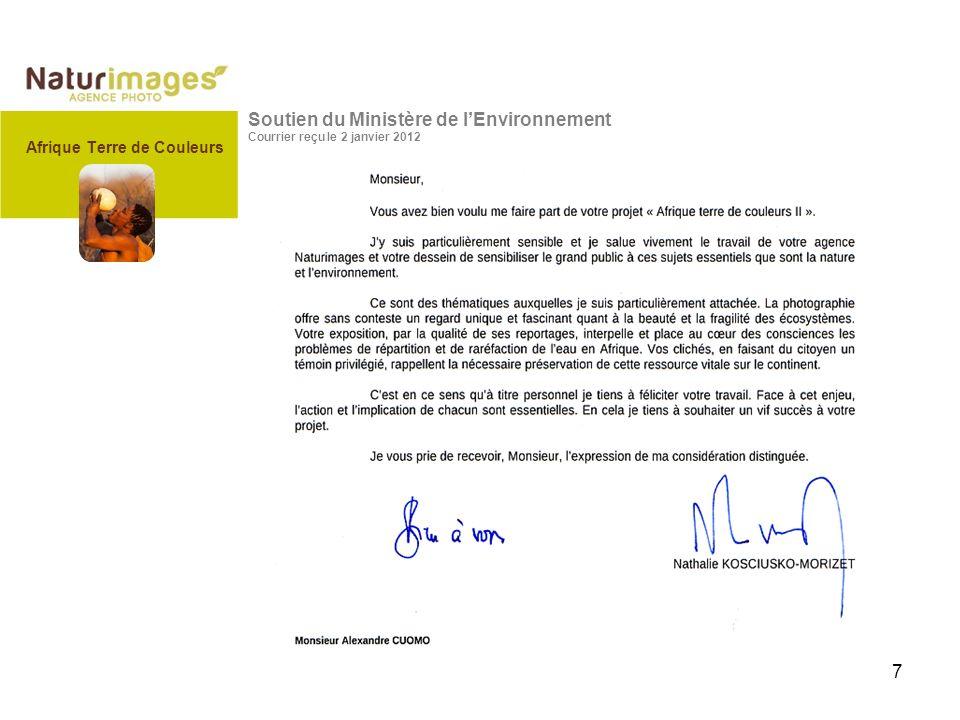7 Soutien du Ministère de lEnvironnement Courrier reçu le 2 janvier 2012 Afrique Terre de Couleurs