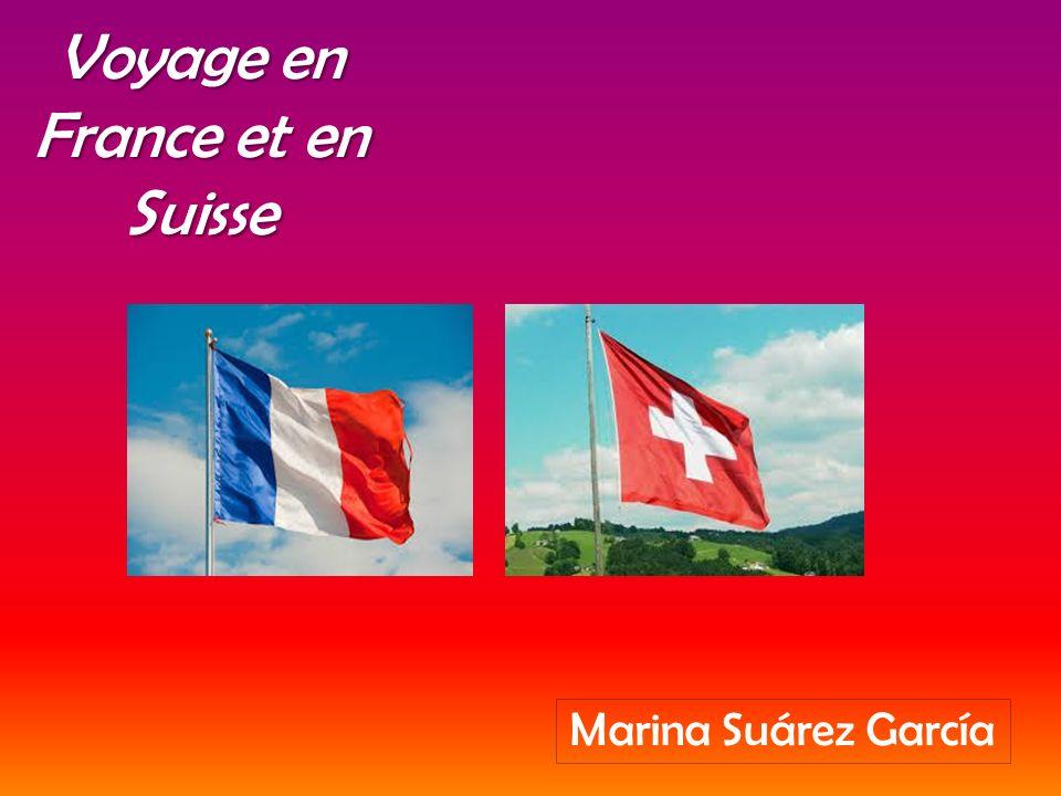 Voyage en France et en Suisse Marina Suárez García