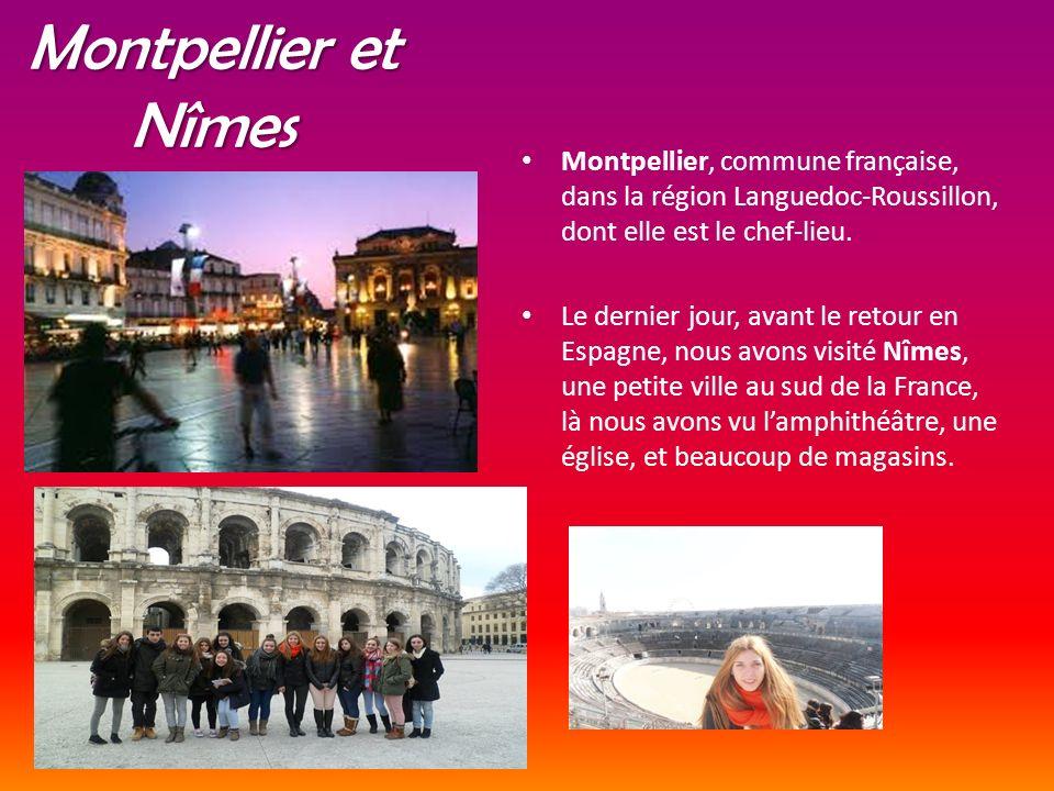 Montpellier et Nîmes Montpellier, commune française, dans la région Languedoc-Roussillon, dont elle est le chef-lieu. Le dernier jour, avant le retour