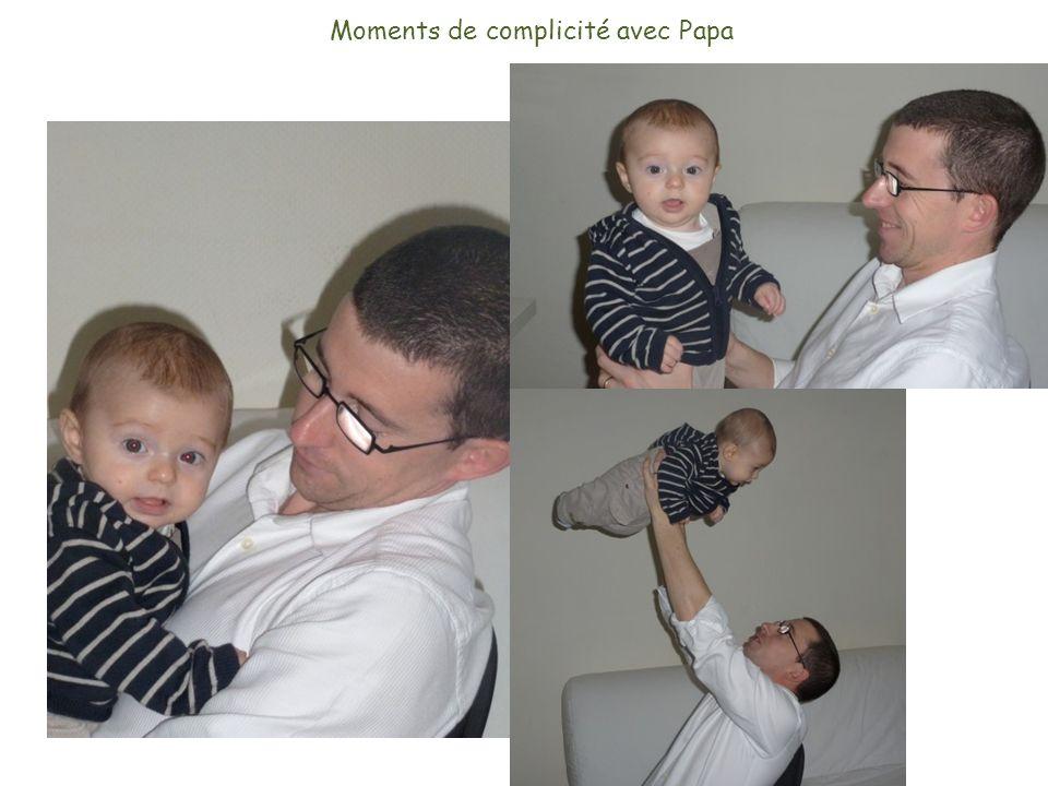 Moments de complicité avec Papa