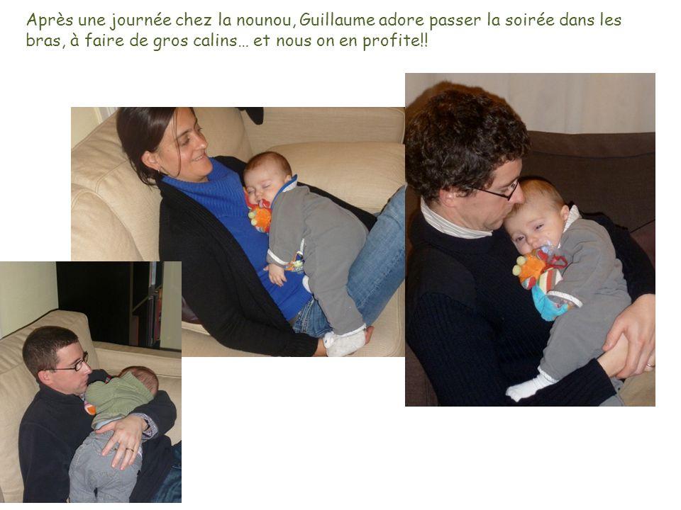 Après une journée chez la nounou, Guillaume adore passer la soirée dans les bras, à faire de gros calins… et nous on en profite!!