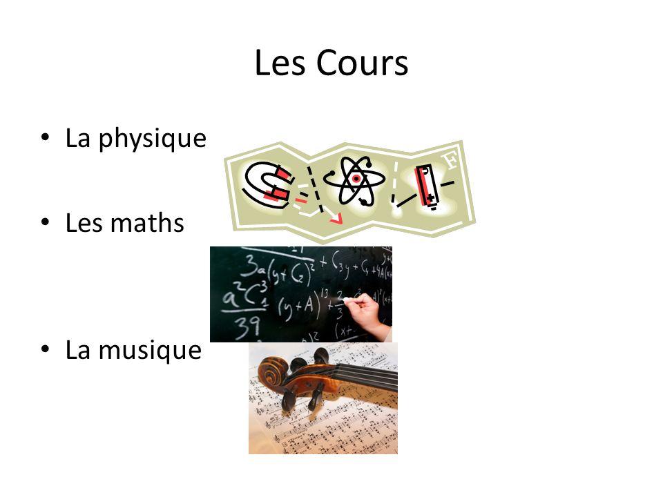 Les Cours La physique Les maths La musique