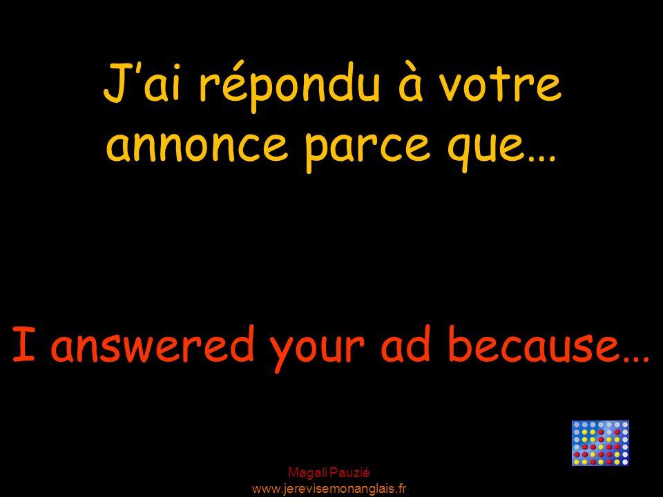 Magali Pauzié www.jerevisemonanglais.fr We need someone to + BV Nous avons besoin de quelquun pour…