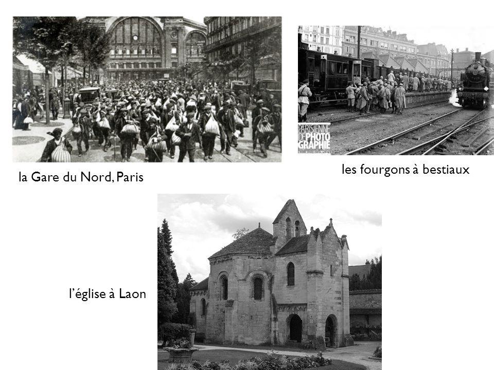 la Gare du Nord, Paris léglise à Laon les fourgons à bestiaux