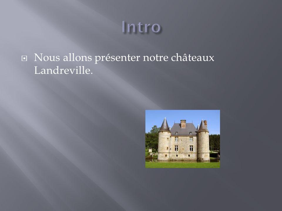 Notre château se trouve dans la région de Champagne-Ardenne. Le château vient de la France.