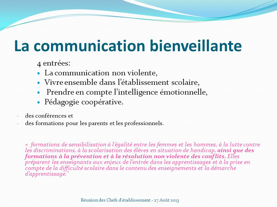 La communication bienveillante 4 entrées: La communication non violente, Vivre ensemble dans létablissement scolaire, Prendre en compte lintelligence