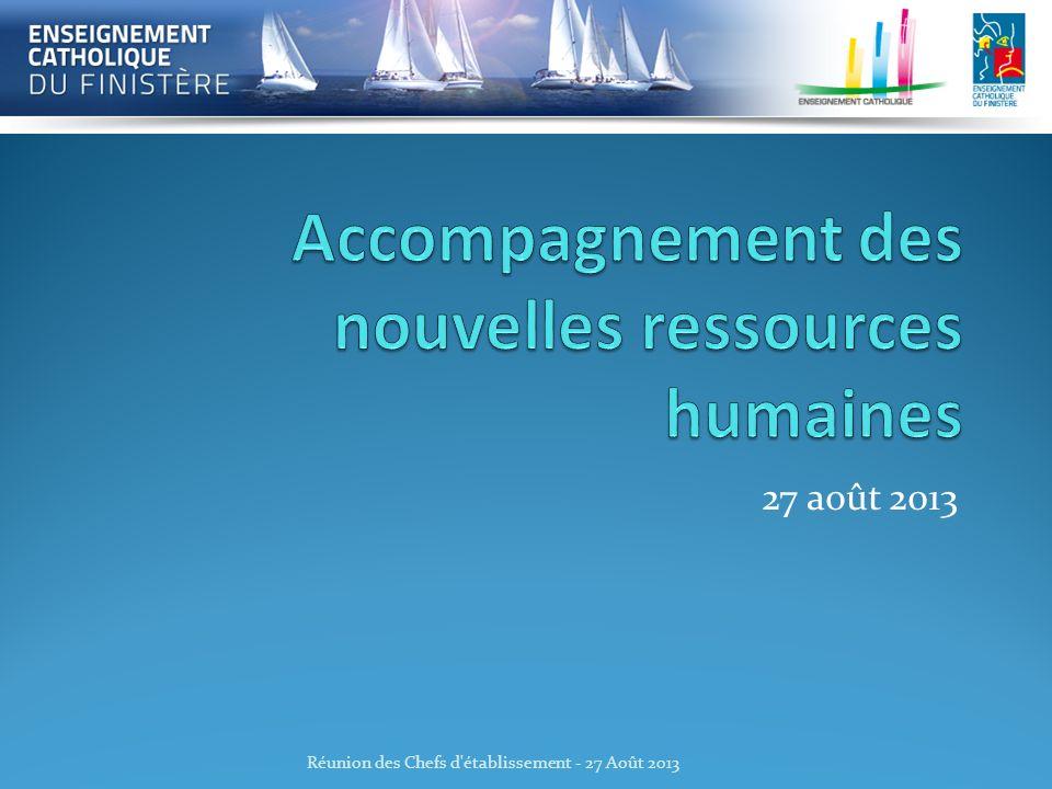 27 août 2013 Réunion des Chefs d'établissement - 27 Août 2013