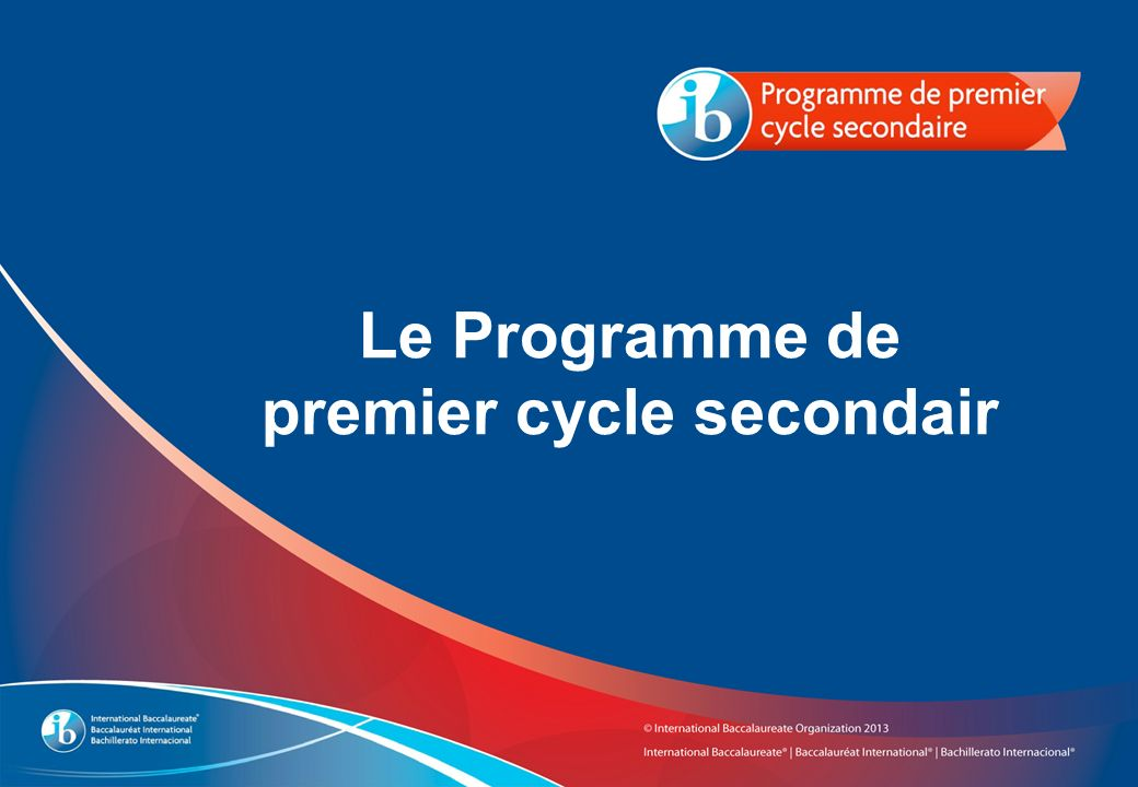 Le Programme de premier cycle secondair
