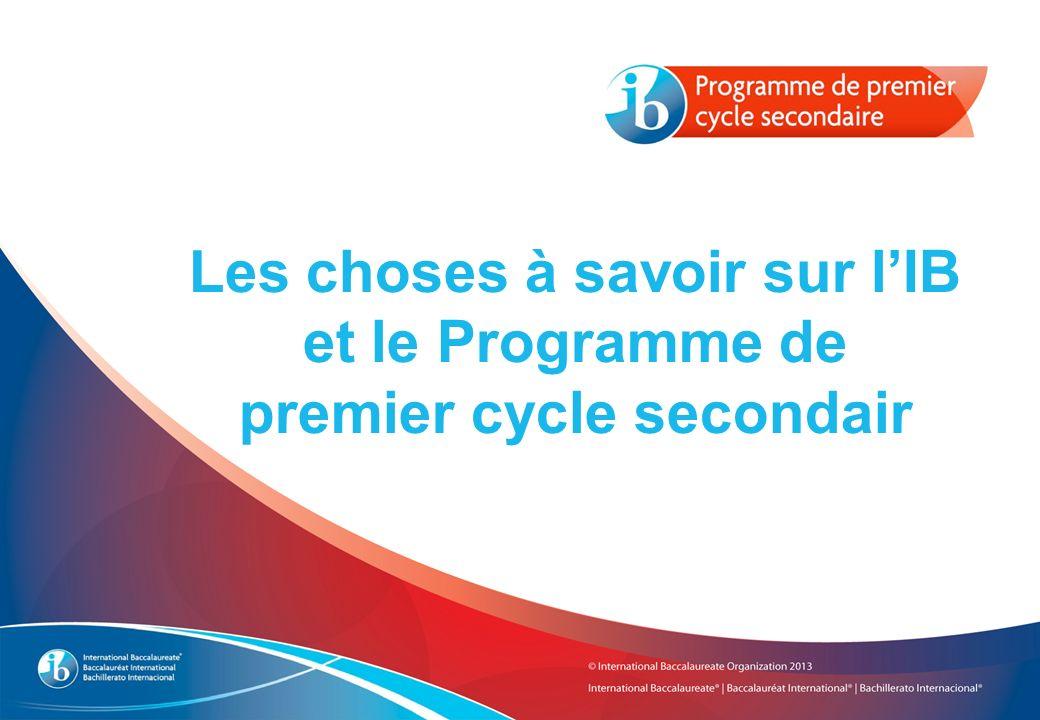 Les choses à savoir sur lIB et le Programme de premier cycle secondair