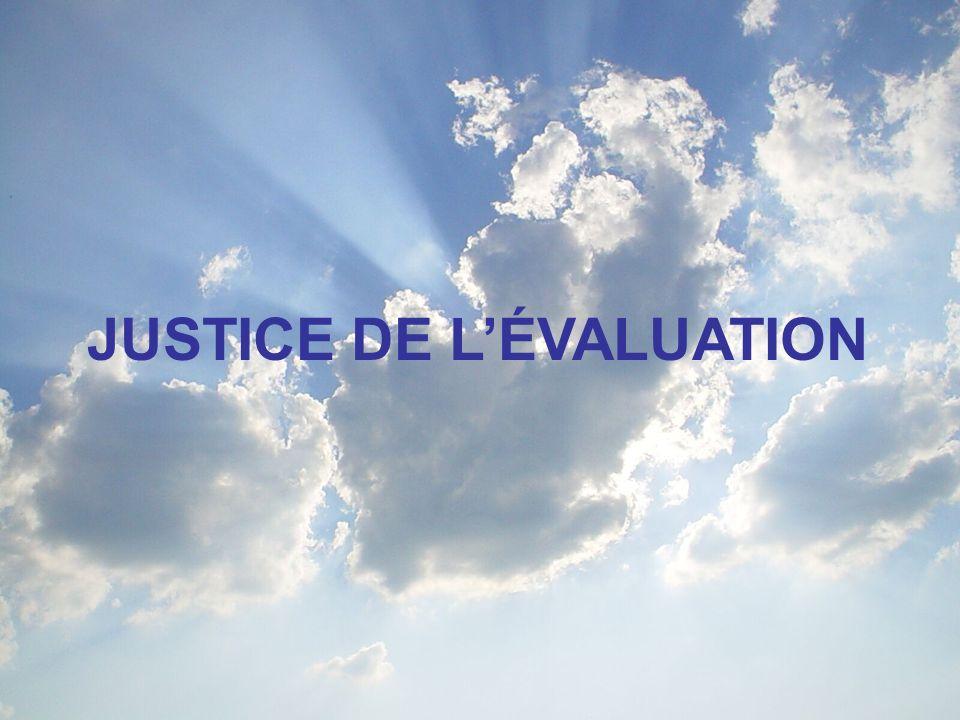 JUSTICE DE LÉVALUATION