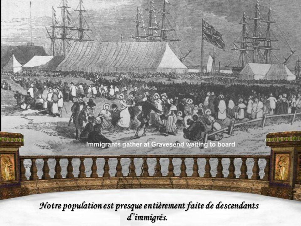 Notre population est presque entièrement faite de descendants dimmigrés.