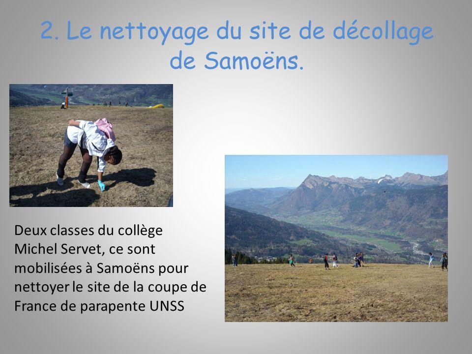 2.Le nettoyage du site de décollage de Samoëns.