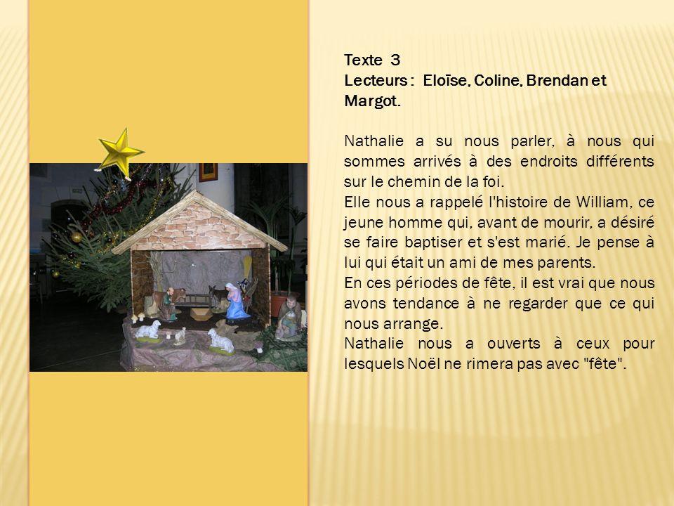 Texte 3 Lecteurs : Eloïse, Coline, Brendan et Margot.