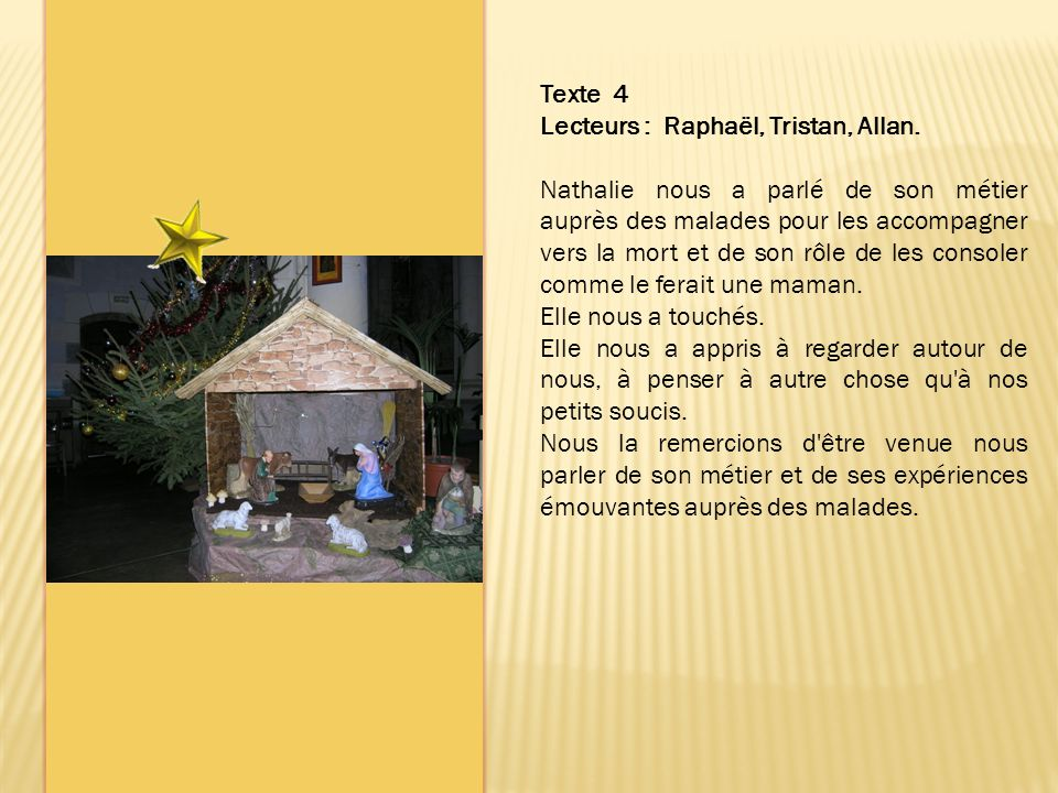 Texte 4 Lecteurs : Raphaël, Tristan, Allan.