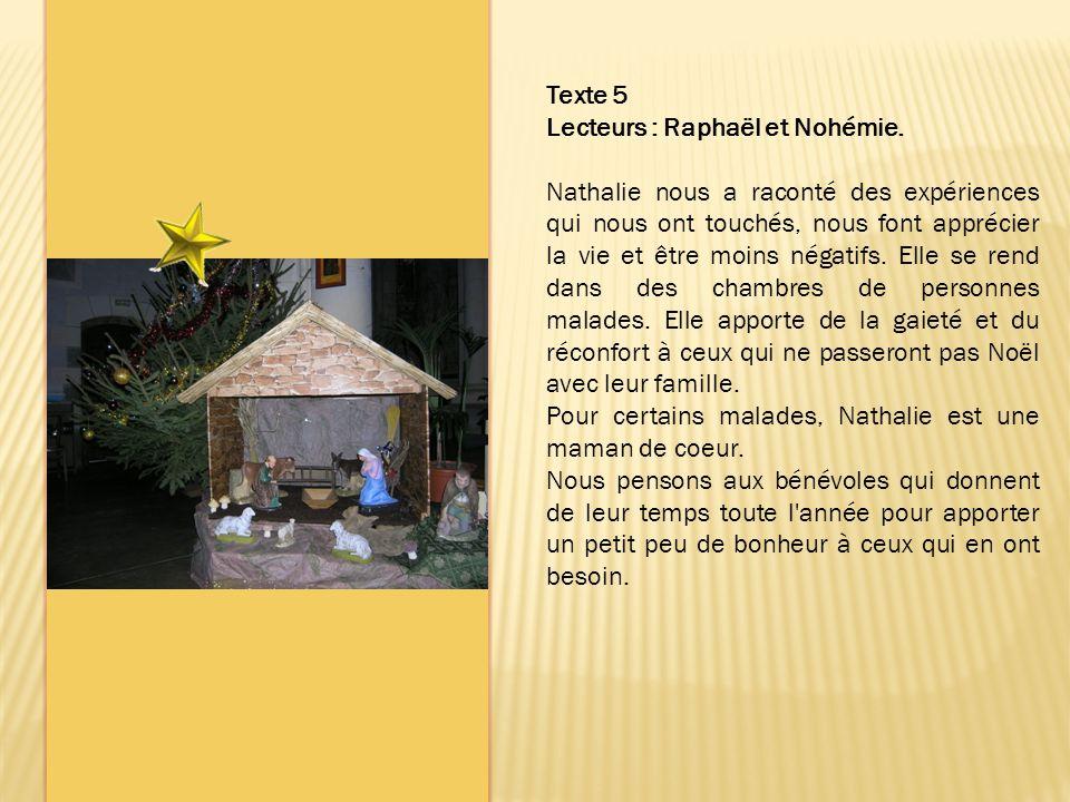 Texte 5 Lecteurs : Raphaël et Nohémie.
