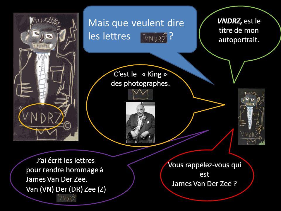 Van (VN) Der (DR) Zee (Z) Jai écrit les lettres pour rendre hommage à James Van Der Zee. Mais que veulent dire les lettres ? Vous rappelez-vous qui es