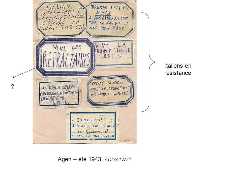 Agen – été 1943, ADLG 1W71 ? Italiens en résistance