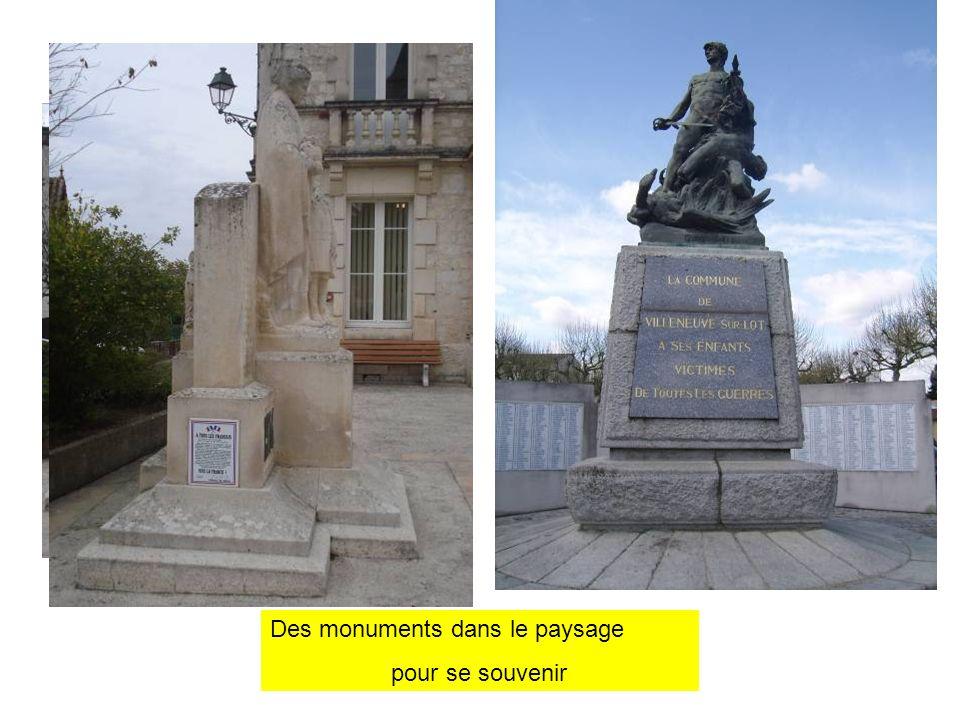 Des monuments dans le paysage pour se souvenir