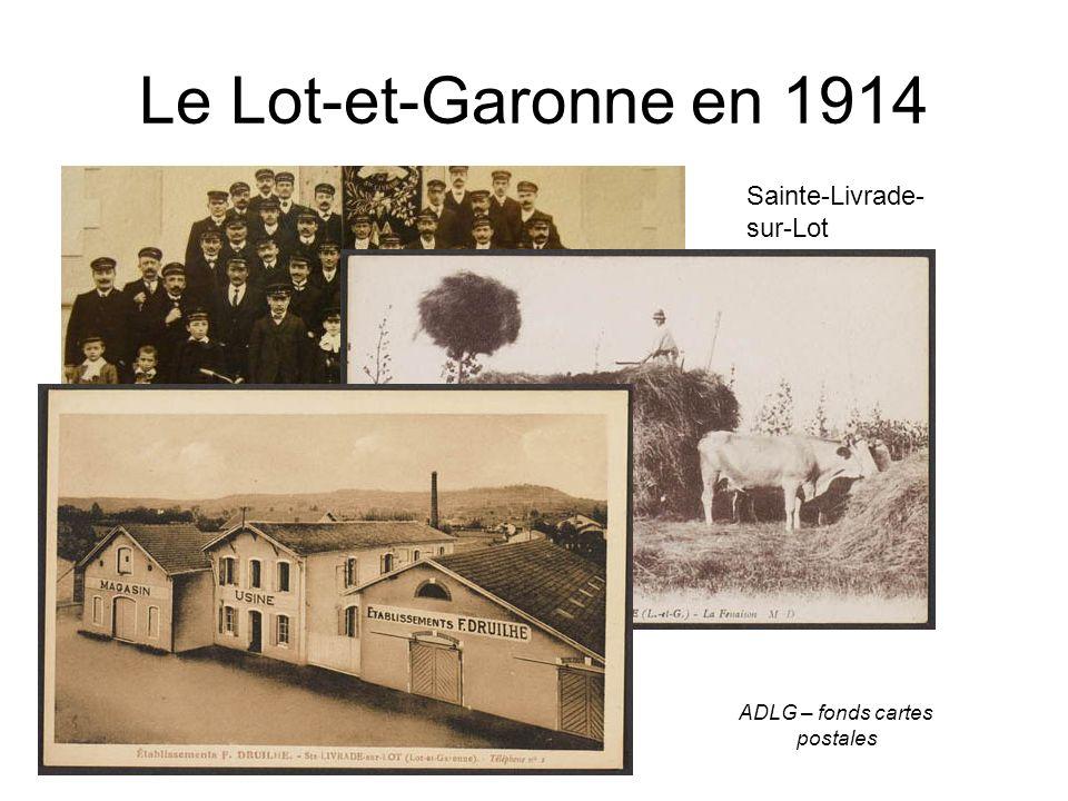 Le Lot-et-Garonne en 1914 Sainte-Livrade- sur-Lot ADLG – fonds cartes postales