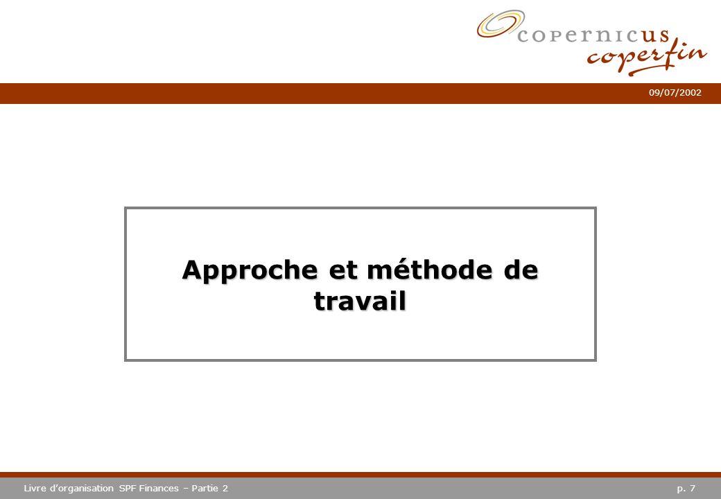 p. 28Livre dorganisation SPF Finances – Partie 2 09/07/2002 Particulieren Lijn