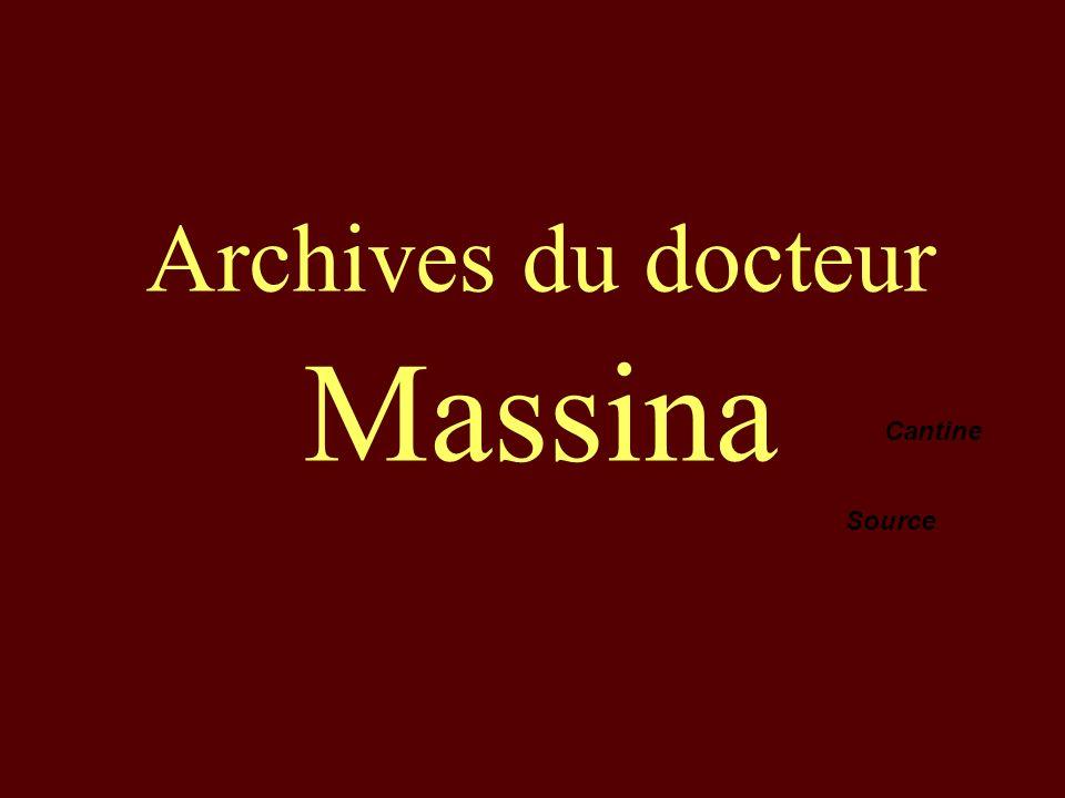 Archives du docteur Massina Cantine Source