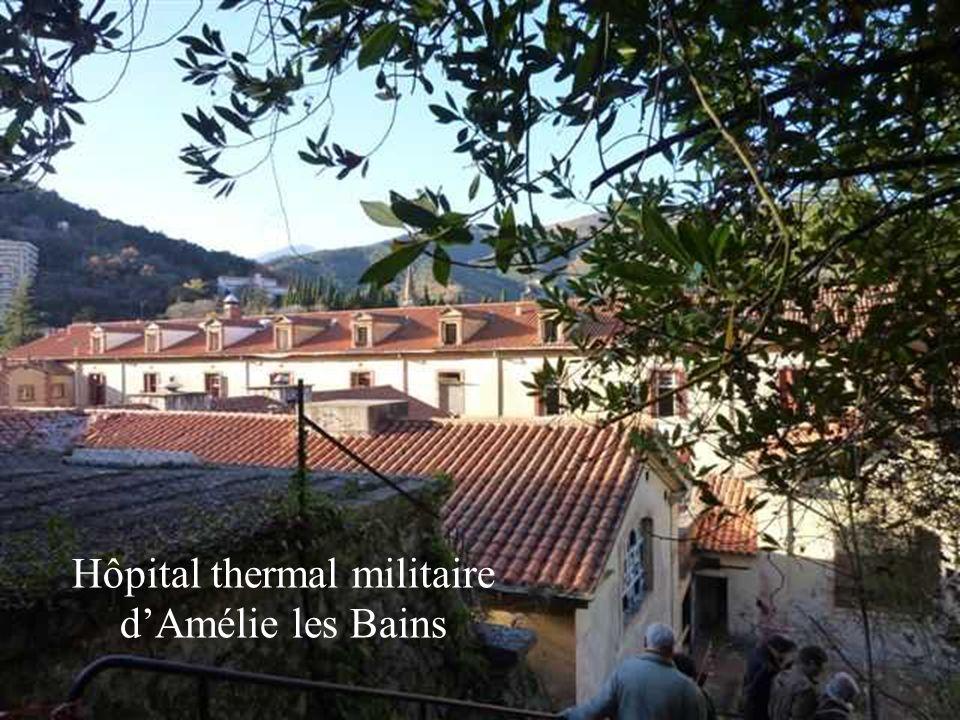 Hôpital thermal militaire dAmélie les Bains