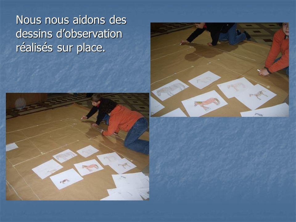 Nous nous aidons des dessins dobservation réalisés sur place.