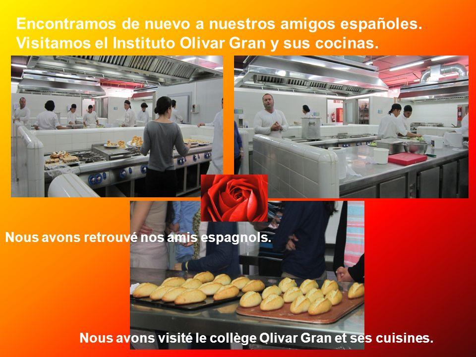 Encontramos de nuevo a nuestros amigos españoles. Visitamos el Instituto Olivar Gran y sus cocinas. Nous avons retrouvé nos amis espagnols. Nous avons